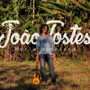 João Tostes - Maria Madalena (Single)